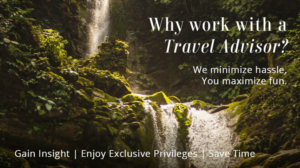 Why work with a travel advisor